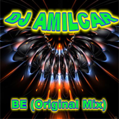 Dj Amilcar - Be (Original Mix)