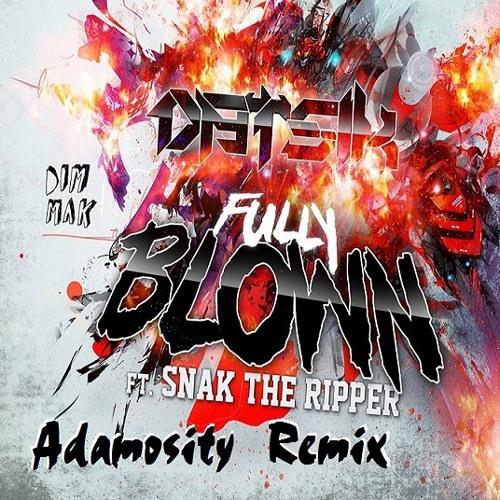 Datsik - Fully Blown (Adamosity Remix)
