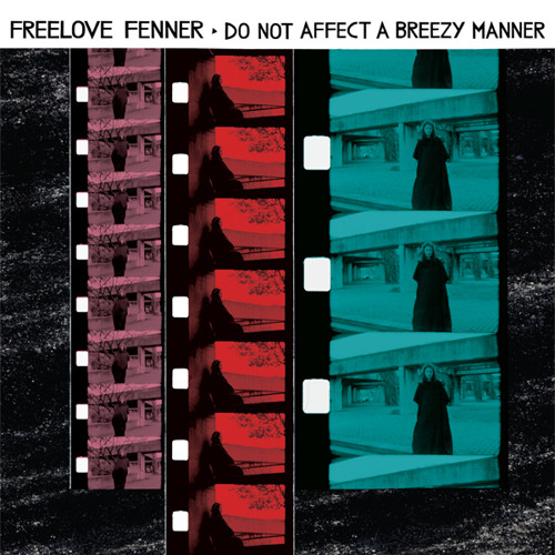Freelove Fenner — All Things Break Through