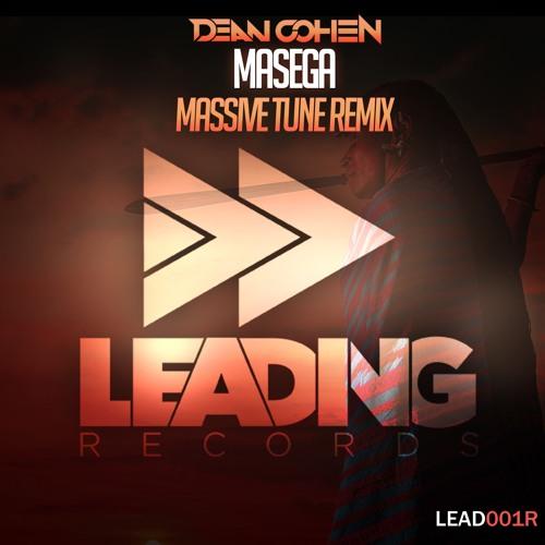 Dean Cohen - Masega (Massive Tune Remix)
