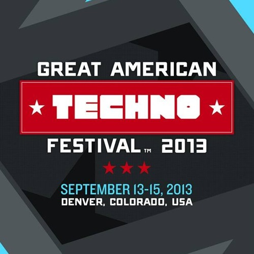 Great American Techno Festival 2013