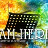 """I Am Here"" - Seanville & Rhemedy Anthony"