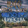 Hucci x Stooki Sound - Ball So Hard (Hugekilla Bootleg)