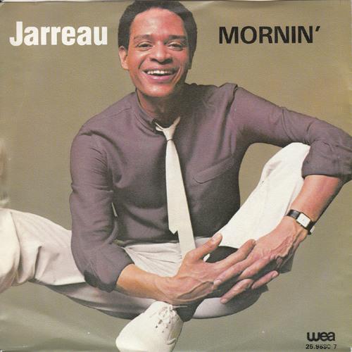 Free DL But Leave A Comment - Al Jarreau - Mornin (Dj Prime RePunch)