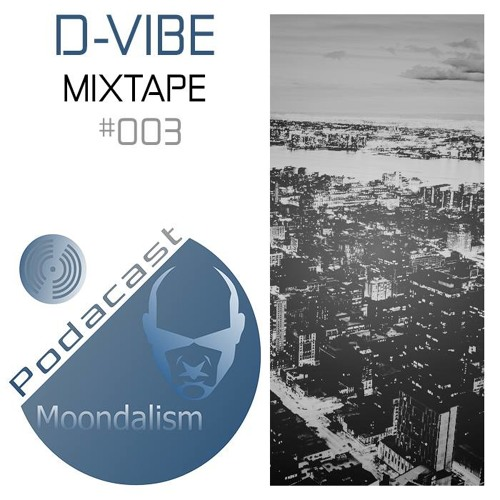 Moondalism Podcast 003 with D-Vibe [October Promo Mix]