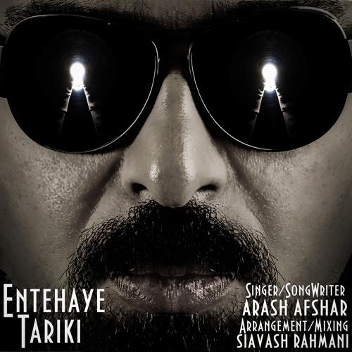 Arash Afshar - Entehaye Tariki
