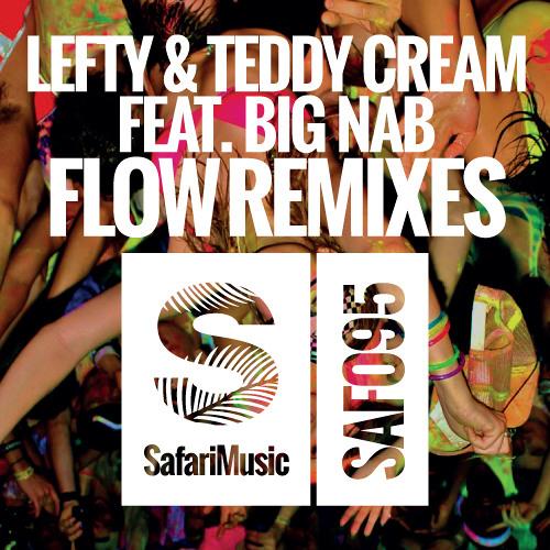 Lefty vs Teddy Cream ft Big NAB - Flow (Mobin Master vs Tate Strauss Remix) Teaser