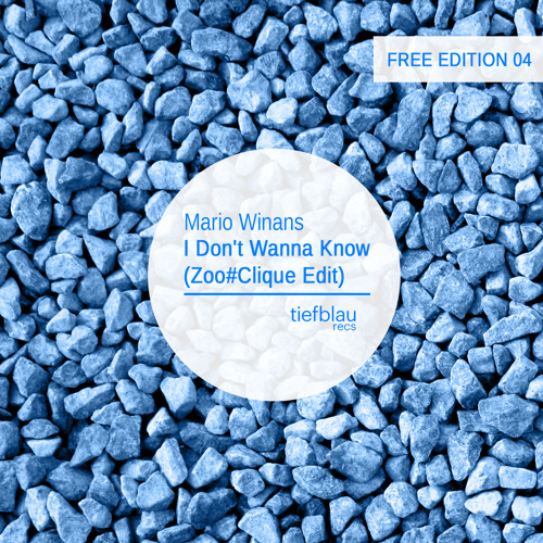 TBRFREE004 - Mario Winans - I Don't Wanna Know (Zoo#Clique Edit) [FREE DOWNLOAD]