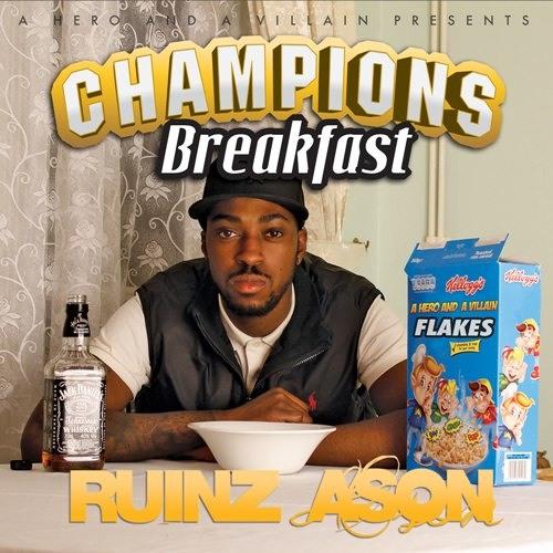 RUINZ ASON-Champions Breakfast EP