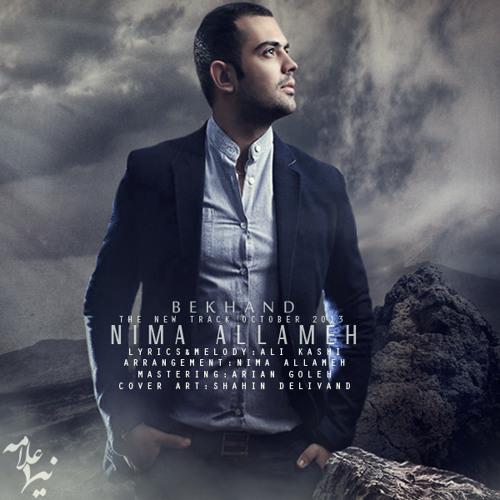 Nima Allameh <> Bekhand