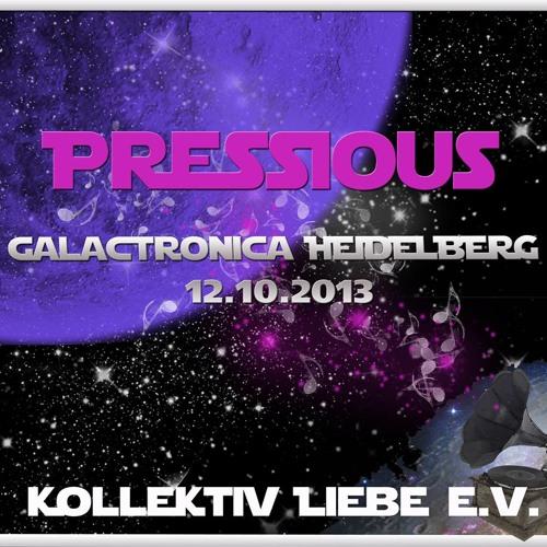 PRESSIOUS @ GALACTRONICA HEIDELBERG | KOLLEKTIV LIEBE EVENT