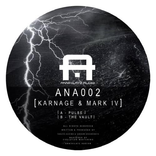 Karnage & Mark IV - Pulse EP (ANA002) [FKOF Promo]