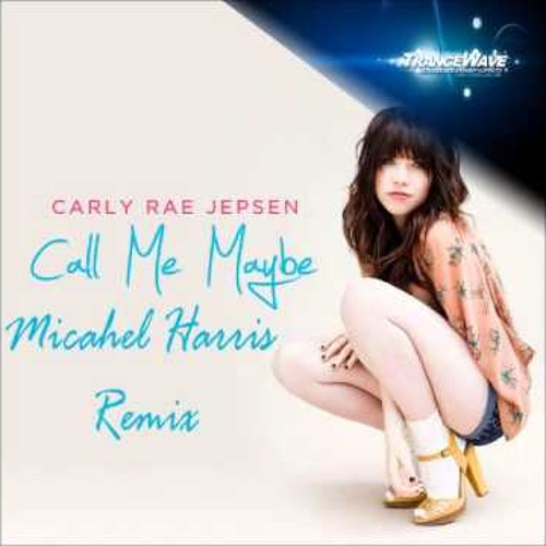 Call Me Maybe (Michael Harris Remix (*2013 Edit*))