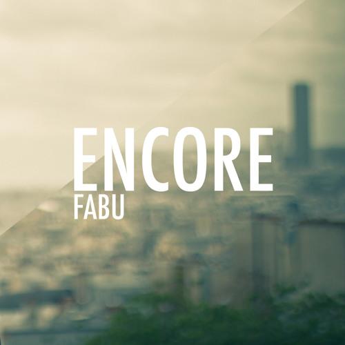 Fabu - Encore