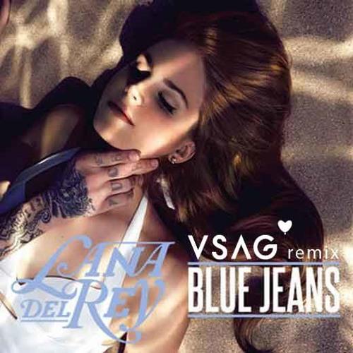 Lana Del Rey - Blue Jeans (V-Sag Saturday Night Remix)