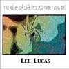 Lee Lucas - The River Of Life (It's All That I Can Do)