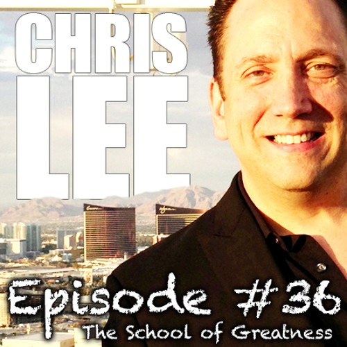 Chris Lee: Envisioning your Dreams with the Greatness Transformation Coach