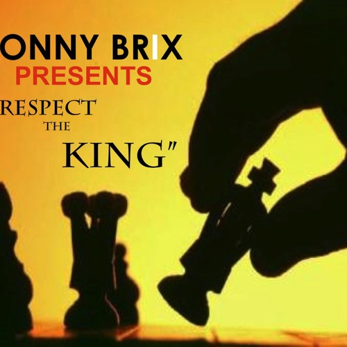 """Respect the King""  (Sonny Brix)"