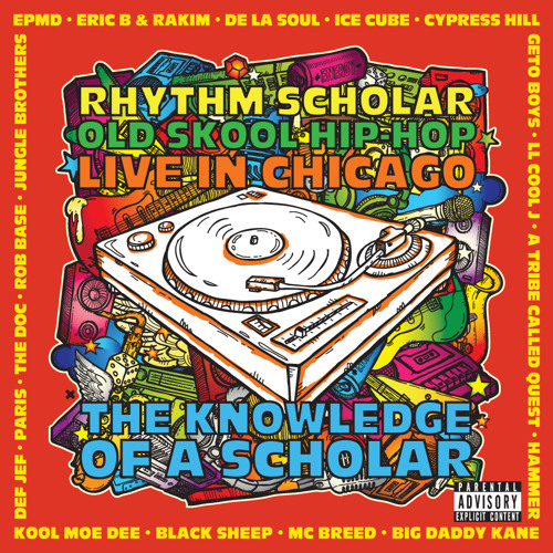 Old Skool Hip-Hop Mix - Rhythm Scholar - Live In Chicago **D/L Link Below**