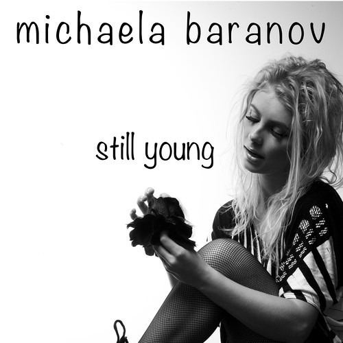 Michaela Baranov - Still Young (Regoton Remix) (FREE DOWNLOAD)