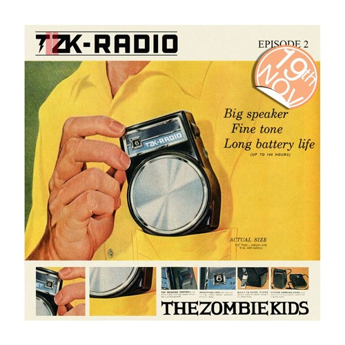TZK RADIO by The Zombie Kids episode II ( ADE 13 edition )