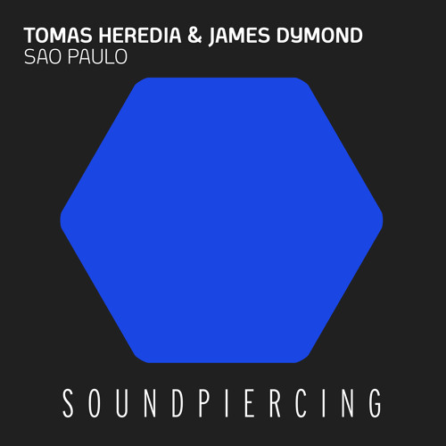 Tomas Heredia & James Dymond - Sao Paulo (Original Mix) [SoundPiercing (Armada)]