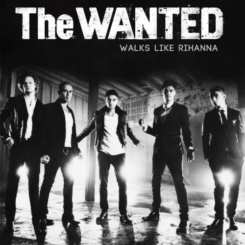 The Wanted - Walks Like Rihanna (A-Peace & Johnny Labs Mix)[Island Records] ** SNIPPET**
