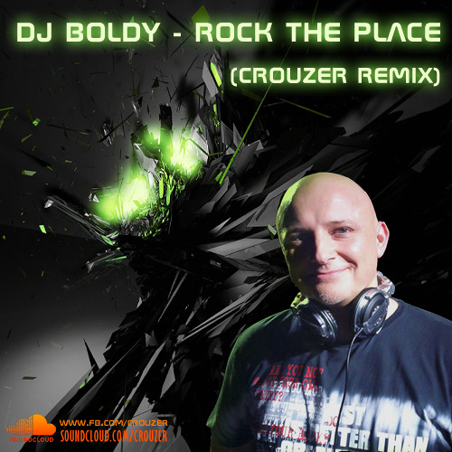 DJ Boldy - Rock The Place