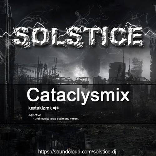 Solstice - Cataclysmix