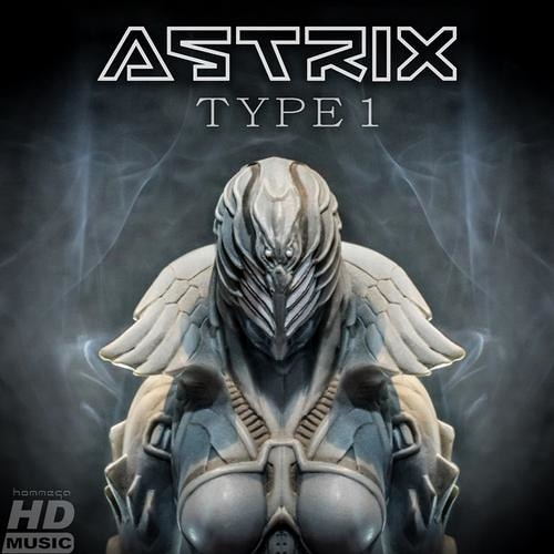 Astrix - Type 1 (Blazer Remix)