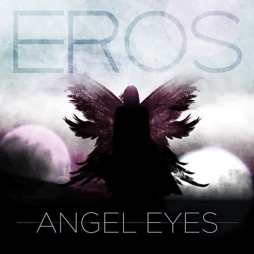 Eros - Angel Eyes EP