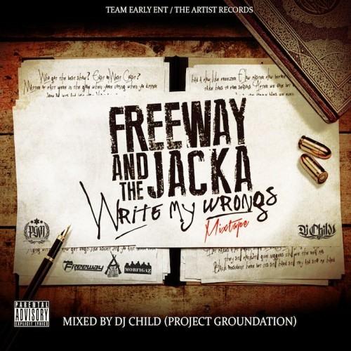 02. Freeway & The Jacka - Write My Wrongs Feat. Jahdan Blakkamoore (prod. By Jeffro)