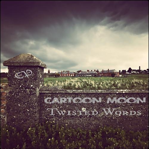 Cartoon Moon - Twisted Words