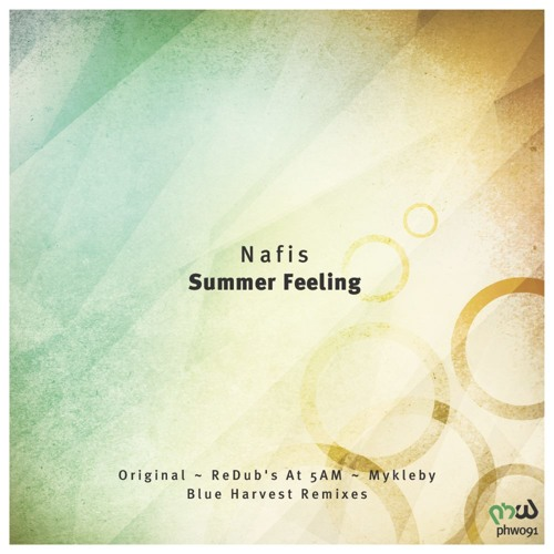 Nafis - Summer Feeling (Blue Harvest Remix) [PHW Preview]