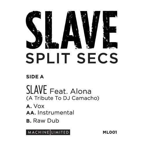 Split Secs Feat. Alona - Slave (A Tribute To DJ Camacho) (Vocal) - ML001