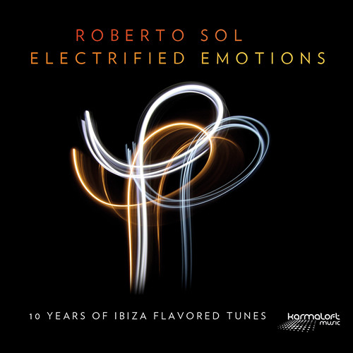 Roberto Sol : Electrified Emotions