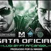 Download GATA OFICIAL - LUI - G-21 Ft. ARCANGEL MARIANITO 013 Mp3