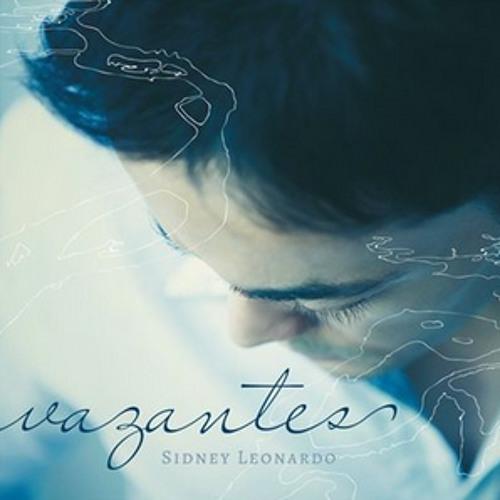 Sangramento - CD Vazantes (2013) - Sidney Leonardo