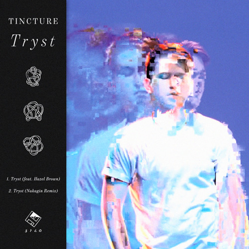 Tincture - Tryst (feat. Hazel Brown)