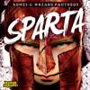 SPARTA (Original Mix) Komes + G - Wizard & Pantheon  #17 ARIA CLUB CHARTS