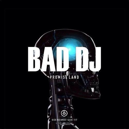 Promise Land - Bad Dj  [Size Records] Danny Howard BBC Radio 1 Play