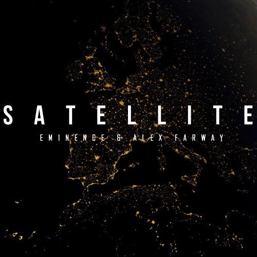 Eminence & Alex Farway - Satellite (Original Mix)