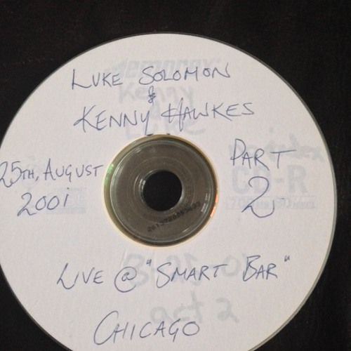 Kenny Hawkes And Luke Solomon @ Smart Bar August 2001 Disc 2