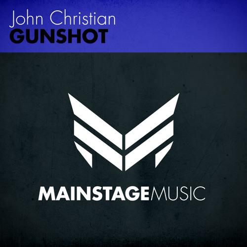 John Christian - Gunshot [OUT NOW!]