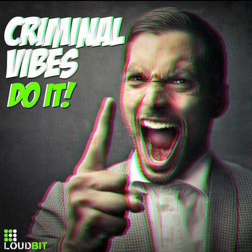 Criminal Vibes - Do It! (original mix) teaser