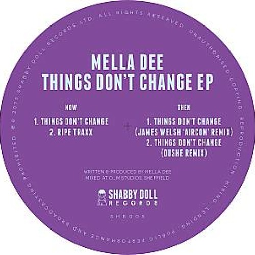 Exclusive: Mella Dee - Things Don't Change (James Welsh 'Aircon' Remix)