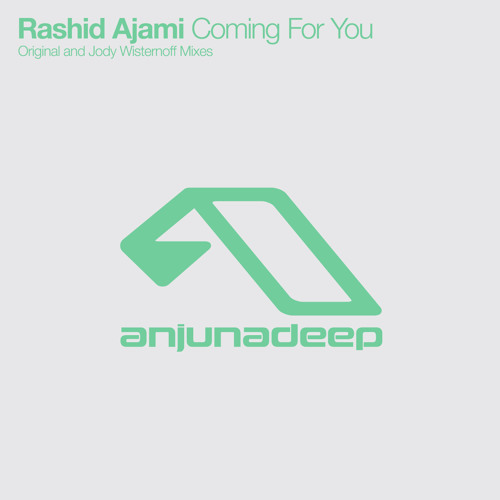Rashid Ajami - Coming For You (Jody Wisternoff Remix)