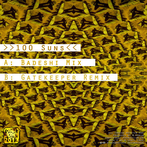 Badeshi - 100 Suns (Gatekeeper remix) [clip] - out now on OtherBrother Recordings OBD016