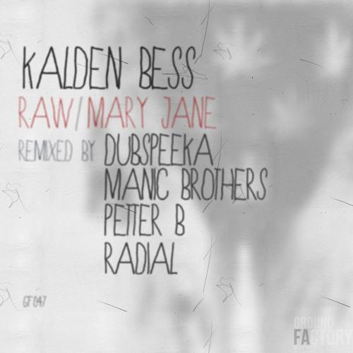 Kalden Bess - RAW (Dubspeeka Remix) [GF047]