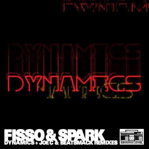 Fisso & Spark - Dynamic (Beatsmack Remix)
